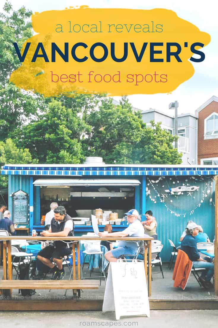 Wondering where to eat in Vancouver, BC? Prepare to dig in with a local's choice of restaurants and cafés worth a visit (or three).