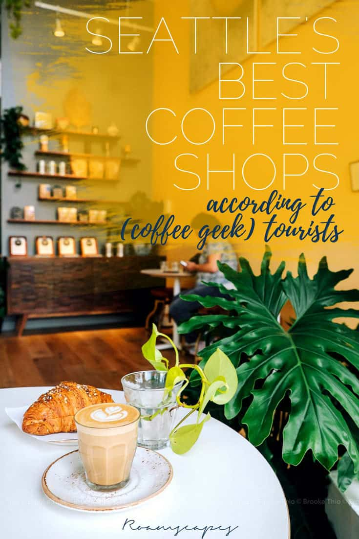 #Seattle has a gazillion (okay, over 1,200) coffee shops. These are the best ones to hit if you're a visiting #coffee geek with limited time!