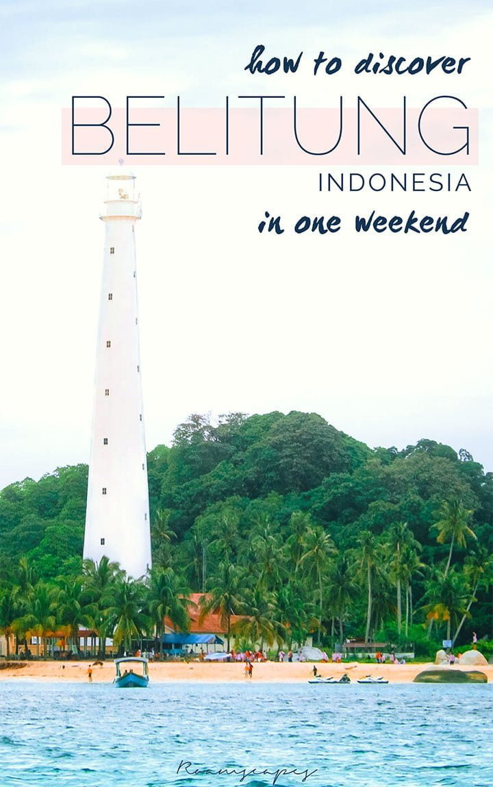 Pin it: An in-depth guide on how you can visit Belitung for a weekend