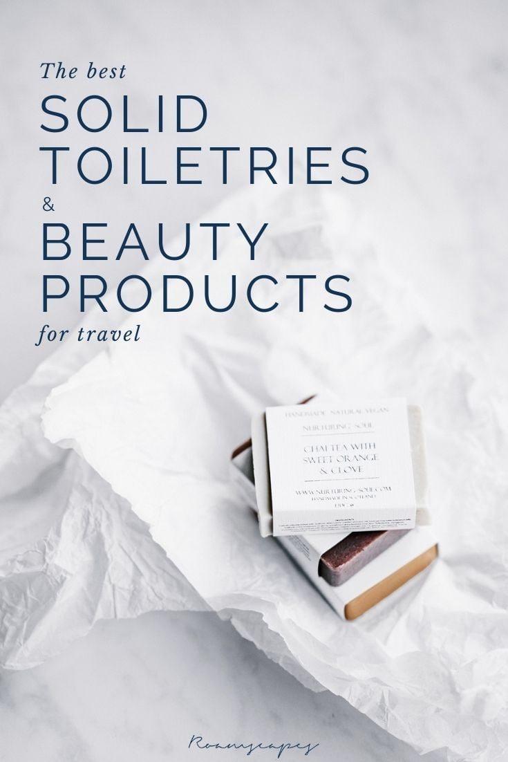 Save to Pinterest: The Best Solid Toiletries and Beauty Products for Travel